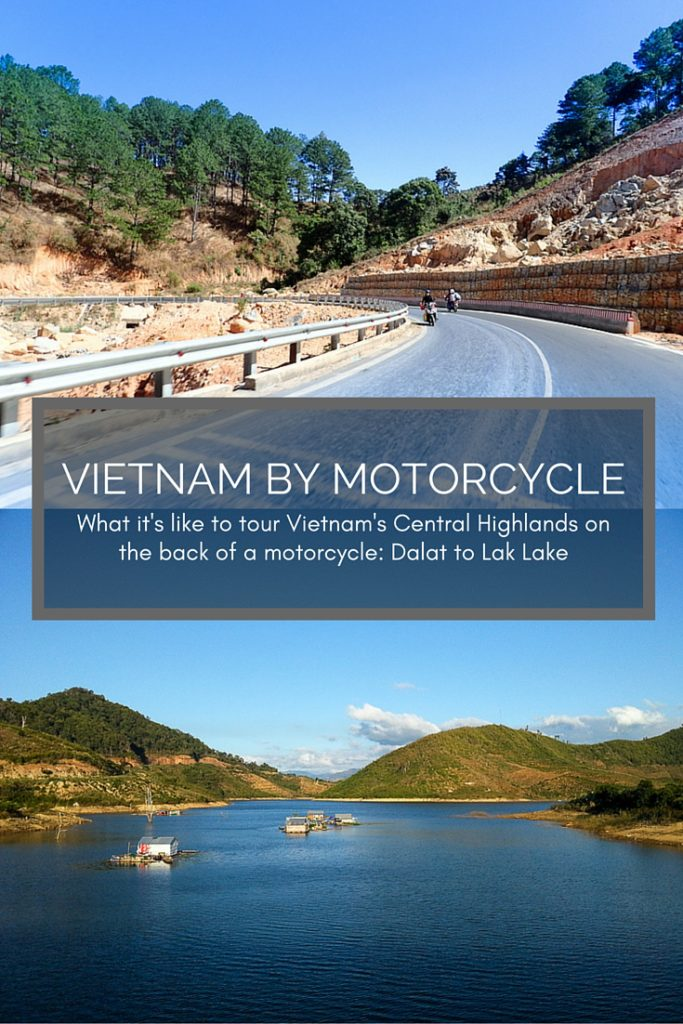 Vietnam Motorcycle Adventure: We toured Vietnam on the back of a motorcycle with the Easy Riders Vietnam, from Dalat. Click to see 30+ photos of our amazing first day on the road, riding from Dalat to Lak Lake.